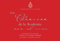La Cineteca Nacional y la Academia Mexicana de la Lengua presentarán un ciclo sobre la colección Clásicos de la Lengua Española
