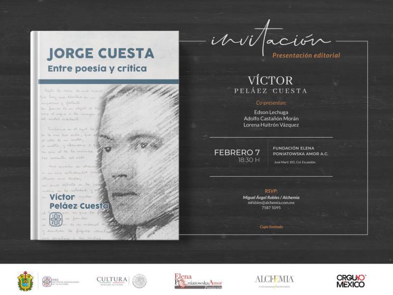 Jueves 7 de febrero: presentación del libro Jorge Cuesta, entre poesía y crítica