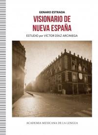 Presentación de Visionario de la Nueva España de Genaro Estrada y de la colección Clásicos de la Lengua Española en la FILUNI