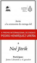 Entrega V Premio Internacional de Ensayo Pedro Henríquez Ureña a Noé Jitrik