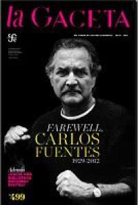 La Gaceta del Fondo de Cultura Económica del mes de julio, está dedicada a Carlos Fuentes