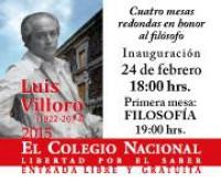 Cuatro mesas redondas en honor al filósofo Luis Villoro